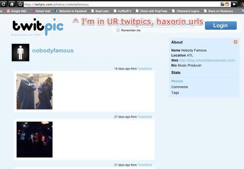 Twitpic_nobodyfamous-1